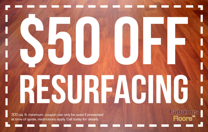 $50 off floor resurfacing